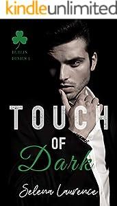 Touch of Dark (Dublin Devils Book 3)