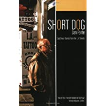 Short Dog: Cab Driver Stories from the L. A. Streets