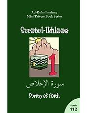 Mini Tafseer Book Series: Suratul-Ikhlaas