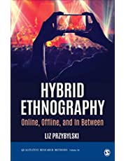 HYBRID ETHNOGRAPHY ONLINE, OFF LINE, AND IN BETWEEN