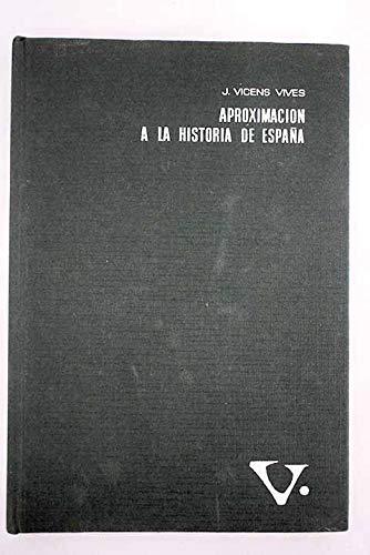 Aproximacion a la Historia de Espana: Amazon.es: Vives, J V: Libros