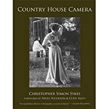 [(Country House Camera * * )] [Author: Christopher Simon Sykes] [Oct-2013]