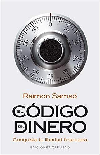 Portada del libro: El código del dinero - Raimon Samsó (uno de los 10 mejores libros para emprendedores 2021).