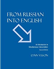 From Russian Into English: An Introduction to Simultaneous Interpretation