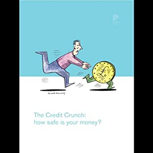 The Credit Crunch Hörbuch