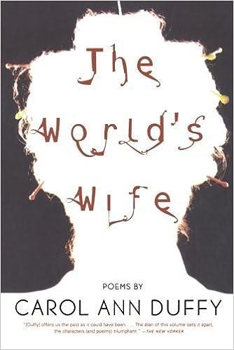The World S Wife Poems By Carol Ann Duffy 2001 04 09 Amazon Com Books