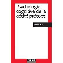PSYCHOLOGIE COGNITIVE DE LA CECITE PRECOCE