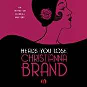 Heads You Lose: The Inspector Cockrill Mysteries, Book 1 | Christianna Brand