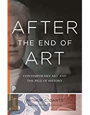 After the End of Art: Contemporary Art and the Pale of History - Updated Edition