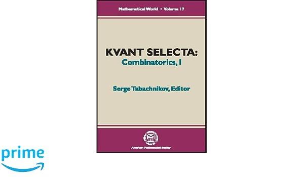 KVANT selecta: combinatorics 1