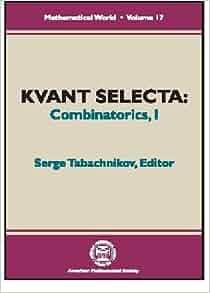 Kvant Selecta: Combinatorics, I