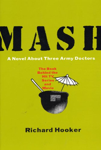 Mash: A Novel About Three Army Doctors Paperback – March 19, 1997