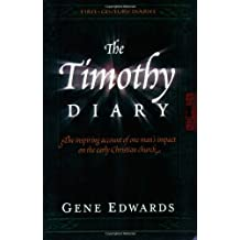 The Timothy Diary (First Century Diaries)