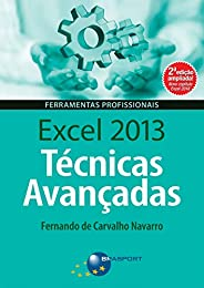 Excel 2013 Técnicas Avançadas – 2ª edição