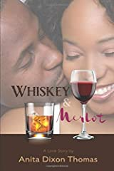 Whiskey And Merlot: A Love Story Paperback