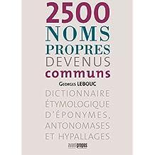2500 noms propres devenus communs (AVANT-PROPOS) (French Edition)