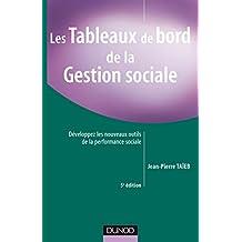 Les tableaux de bord de la gestion sociale - 5ème édition : Développez les nouveaux outils de la performance sociale (RH-Animation des hommes) (French Edition)