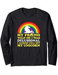 Almost fell off my Unicorn funny long sleeve t-shirt
