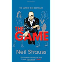 The Game by Neil Strauss (2005-08-02)