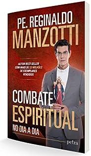 Combate espiritual: No dia a dia