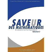 Se concentrer sur la trigonometrie 3: Saveur des Mathematiques (French Edition)