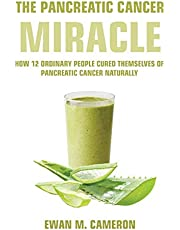 """The Pancreatic Cancer """"Miracle"""""""