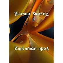 Kuoleman opas (Finnish Edition)