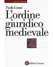 L'ordine giuridico medievale