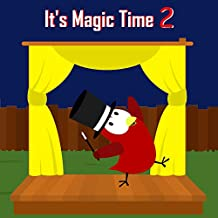 It's Magic Time 2 (The Adventures of Sammy the Bird)