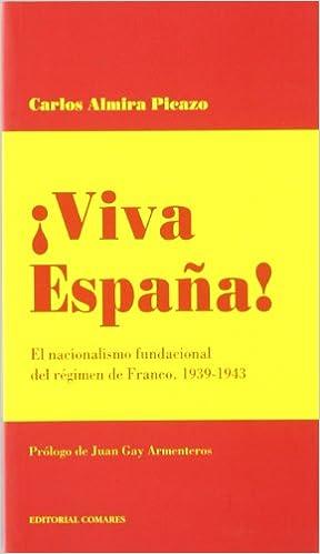 VIVA ESPAÑA: Amazon.es: Almira Picazo, Carlos: Libros