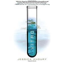 Vitro by Jessica Khoury (2014-01-14)