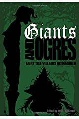 Giants and Ogres (Fairy Tale Villains Reimagined) Paperback
