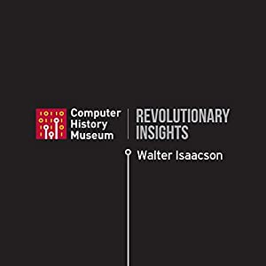 Walter Isaacson on the Future of Man and Machine