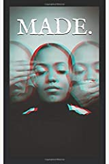 MADE.: Built, Formed, or Shaped in a Specified Way Paperback