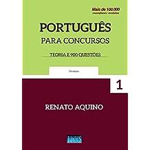 Português Para Concursos. Teoria e 900 Questões: Volume 1