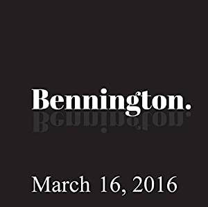 Bennington, March 16, 2016 Radio/TV Program