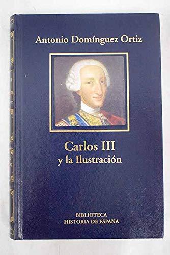 Carlos III Y La España De La Ilustración: Amazon.es: Domínguez Ortiz, Antonio: Libros