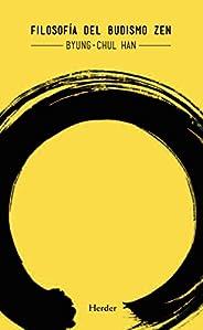 Filosofía del budismo Zen (Spanish Edition)