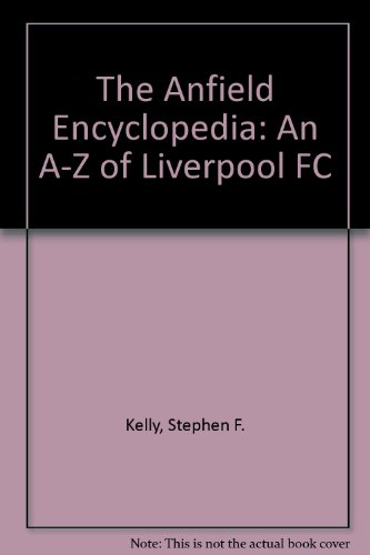 Download the anfield encyclopedia an a z of liverpool fc book pdf download the anfield encyclopedia an a z of liverpool fc book pdf audio idxcssbht fandeluxe Gallery