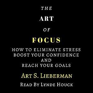 The Art of Focus Audiobook