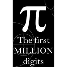 Pi : The first Million Digits