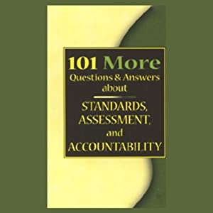 101 MORE Questions & Answers About Standards, Assessment, and Accountability Audiobook