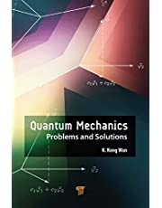 Quantum Mechanics: Problems and Solutions