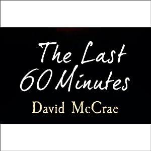 The Last 60 Minutes Audiobook
