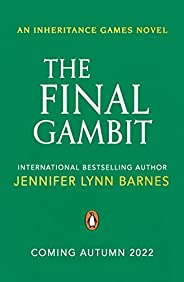 The Final Gambit (The Inheritance Games) (English Edition)