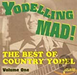Yodeling Mad: Best of Country Yodel [ORIGINAL