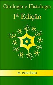 Citologia e Histologia (1ª Edição)