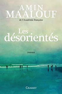 Les désorientés par Amin Maalouf
