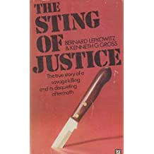 The Sting of Justice - The WEylie -Hoffert Murder Case and Its Strange Aftermath