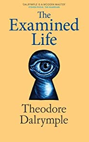 The Examined Life (English Edition)